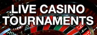LIVE CASINO TOURNAMENT